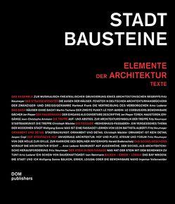 Stadtbausteine. Elemente der Architektur von Fietz,  Frank Paul, Göke,  Saskia, Mäckler,  Christoph