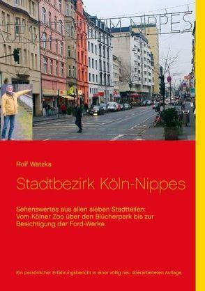 Stadtbezirk Köln-Nippes von Watzka,  Rolf