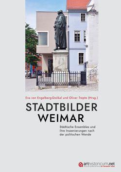 Stadtbilder Weimar von Trepte,  Oliver, von Engelberg-Dockal,  Eva