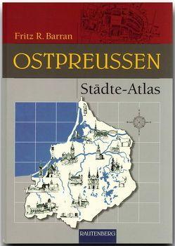 Städte Atlas Ostpreussen von Barran,  Fritz R