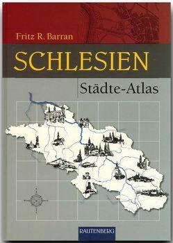 Städte Atlas Schlesien von Barran,  Fritz R