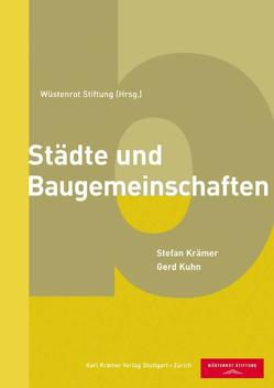 Städte und Baugemeinschaften von Krämer,  Stefan, Kühn,  Gerd, Wüstenrot Stiftung