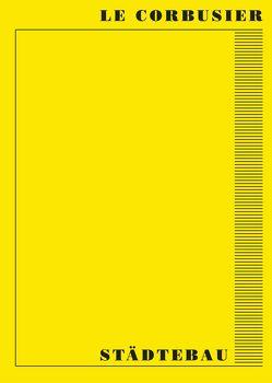 Städtebau von Le Corbusier, Pehnt,  Wolfgang
