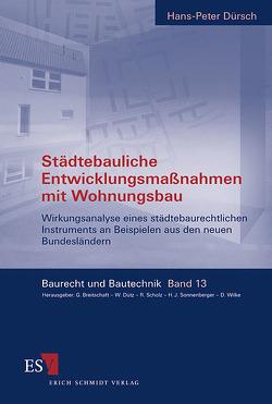 Städtebauliche Entwicklungsmaßnahmen mit Wohnungsbau von Dürsch,  Hans-Peter