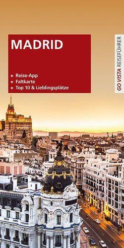 GO VISTA Plus: Reiseführer Madrid von Gimpl,  Karoline