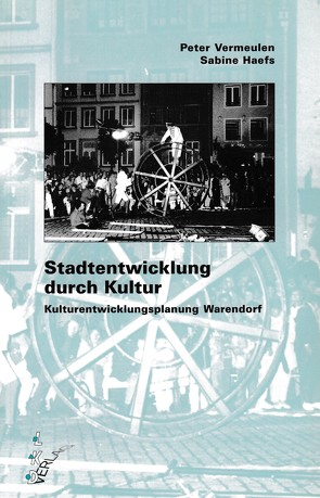 Stadtentwicklung durch Kultur von Haefs,  Sabine, Vermeulen,  Peter
