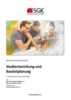 Stadtentwicklung und Bauleitplanung von Kudella,  Sascha, Müller,  Matthias, Schroeder,  Andreas