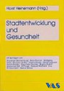 Stadtentwicklung und Gesundheit von Brandenburg,  A, Dietrich,  A., Heinemann,  Horst, Hinte,  W