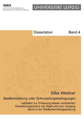 Stadtentwicklung unter Schrumpfungsbedingungen von Weidner,  Silke