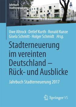 Stadterneuerung im vereinten Deutschland – Rück- und Ausblicke von Altrock,  Uwe, Kunze,  Ronald, Kurth,  Detlef, Schmidt,  Holger, Schmitt,  Gisela