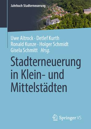 Stadterneuerung in Klein- und Mittelstädten von Altrock,  Uwe, Kunze,  Ronald, Kurth,  Detlef, Schmidt,  Holger, Schmitt,  Gisela
