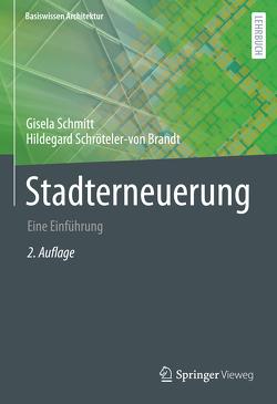 Stadterneuerung von Schmitt,  Gisela, Schröteler-von Brandt,  Hildegard
