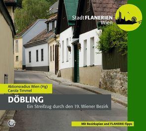 STADTFLANERIE Döbling von Aktionsradius Wien, Bledl,  Wolfgang, Carola,  Timmel, Schreiber,  DI Uschi