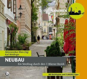 STADTFLANERIE Neubau von Aktionsradius Wien, Bledl,  Wolfgang, Schreiber,  DI Uschi, Weidinger,  Karl