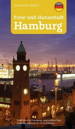 Stadtführer Hamburg, Freie und Hansestadt Hamburg von Kootz,  Wolfgang, Merkel,  Ines