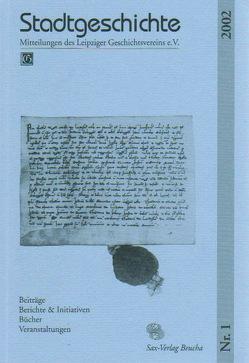 Stadtgeschichte. Mitteilungen des Leipziger Geschichtsvereins e.V. von Cottin, Horn, Steinführer,  Henning, Titel, Titel,  Volker
