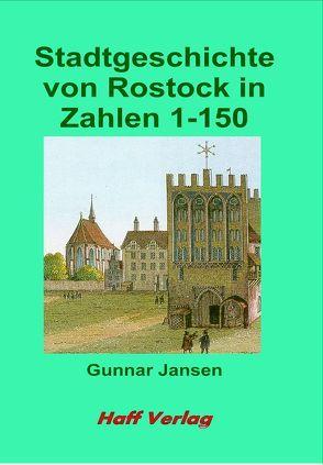 Stadtgeschichte von Rostock in Zahlen von Jansen,  Gunnar