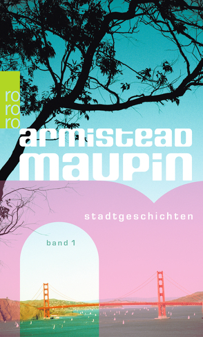 Stadtgeschichten von Maupin,  Armistead, Vrchota,  Heinz