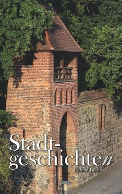Stadtgeschichten von Borth,  Helmut