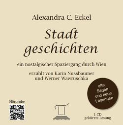 Stadtgeschichten von Eckel,  Alexandra C