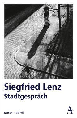 Stadtgespräch von Lenz,  Siegfried