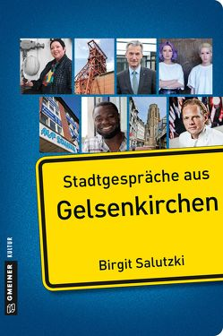 Stadtgespräche aus Gelsenkirchen von Salutzki,  Birgit