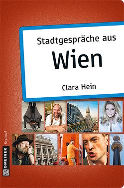 Stadtgespräche aus Wien von Hein,  Clara