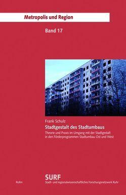 Stadtgestalt des Stadtumbaus von Schulz,  Frank