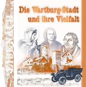 Stadtgucker – Eisenach – Die Wartburgstadt und ihre Vielfalt von Herz,  Andrea