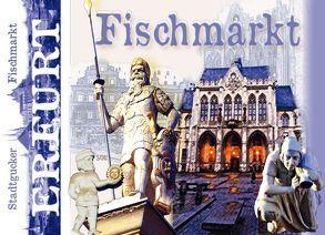 Stadtgucker – Erfurt – Fischmarkt von Herz,  Andrea