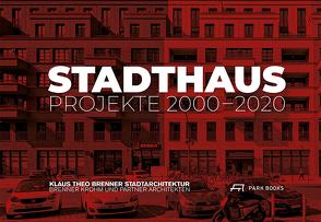 Stadthaus von Brenner,  Klaus Theo, Büchsenschuß,  Jan, Hanschmann,  Steffen, Nöske,  Dietmar W.