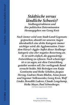 Städtische versus ländliche Schweiz? von Kreis,  Georg