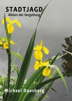 Stadtjagd von Duesberg,  Michael