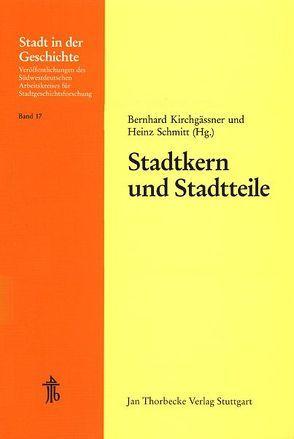 Stadtkern und Stadtteile von Kirchgässner, Schmitt