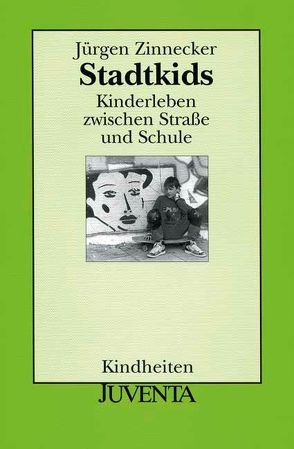 Stadtkids von Zinnecker,  Jürgen