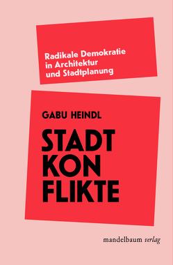 Stadtkonflikte von Heindl,  Gabu