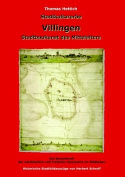 Stadtkulturerbe Villingen von Hettich,  Thomas