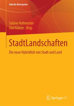 StadtLandschaften von Hofmeister,  Sabine, Kühne,  Olaf