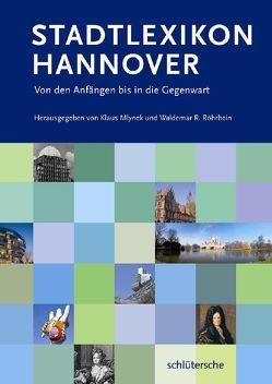 Stadtlexikon Hannover von Mlynek,  Klaus, Röhrbein,  Waldemar R.
