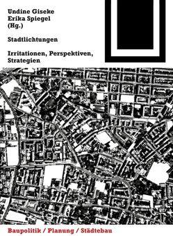 Stadtlichtungen von Giseke,  Undine, Spiegel,  Erika