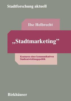 """Stadtmarketing"" von Helbrecht,  Ilse"