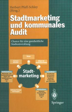 Stadtmarketing und kommunales Audit von Pfaff-Schley,  Herbert