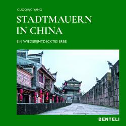 Stadtmauern in China von Yang,  Guoqing