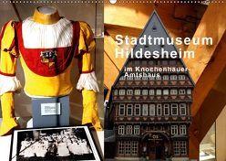 Stadtmuseum Hildesheim im Knochenhauer-Amtshaus (Wandkalender 2019 DIN A2 quer) von Niemsch,  Gerhard