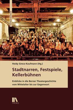Stadtnarren, Festspiele, Kellerbühnen von Greco-Kaufmann,  Heidy