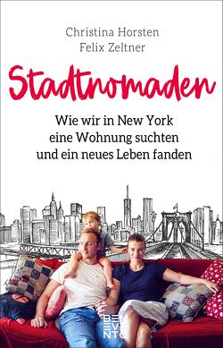 Stadtnomaden von Horsten,  Christina, Zeltner,  Felix