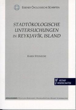 Stadtökologische Untersuchungen in Reykjavik, Island von Burghardt,  Wolfgang, Kuttler,  Wilhelm, Schuhmacher,  Helmut, Steinecke,  Karin