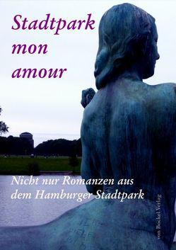 Stadtpark mon amour von Bockel,  Rolf von, Schütt,  Peter