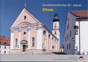 Stadtpfarrkirche St. Jakob Cham von Morsbach,  Peter, Richter,  Gerald