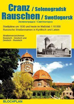 Stadtplan Cranz / Selenogradsk und Rauschen / Swetlogorsk von Bloch,  Dirk